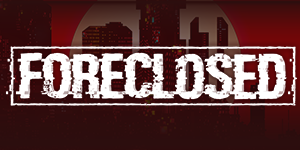 Foreclosed Game